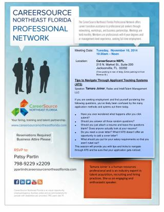 Meeting Date:	 Tuesday,   November 18,  2014 		10:30am – Noon   Location:	 CareerSource  NEFL
