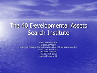 The 40 Developmental Assets Search Institute