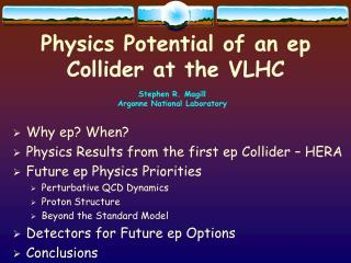 Physics Potential of an ep Collider at the VLHC