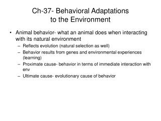Ch-37- Behavioral Adaptations  to the Environment