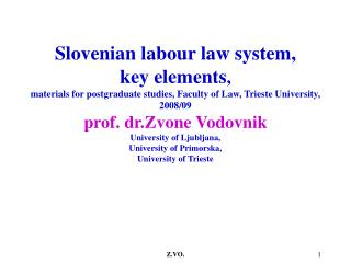 Employment relations ACT U r .l. RS, št. 42/2002, 79/06,  103/07