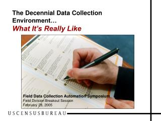 The Decennial Data Collection Environment… What It's Really Like
