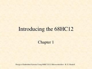 Introducing the 68HC12