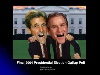 Final 2004 Presidential Election Gallup Poll