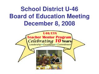 School District U-46 Board of Education Meeting December 8, 2008