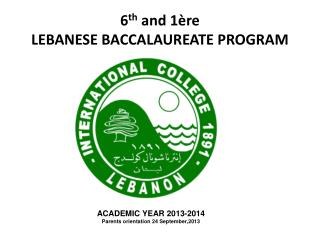 6 th  and 1ère LEBANESE BACCALAUREATE PROGRAM