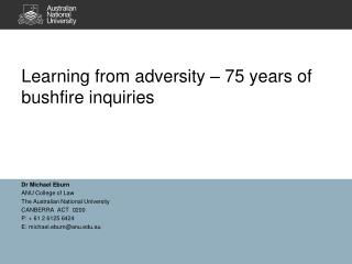 Learning from adversity – 75 years of bushfire inquiries