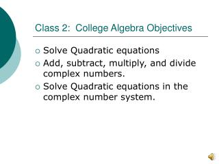 Class 2:  College Algebra Objectives
