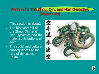 Section II: The Zhou, Qin, and Han Dynasties (Pages 80-84)