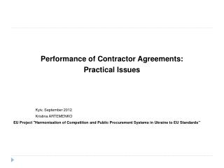 Performance of Contractor Agreements:  Practical Issues