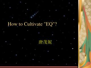 "How to Cultivate ""EQ""?"