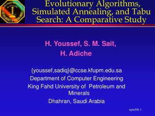 Evolutionary Algorithms, Simulated Annealing, and Tabu Search: A Comparative Study