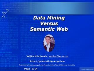 Data Mining  Versus  Semantic Web
