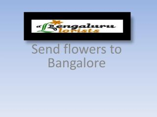 Flowers To Bangalore