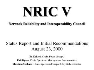 Status Report and Initial Recommendations August 23, 2000