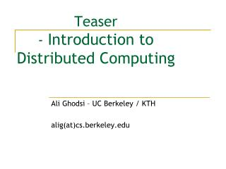 Teaser -  Introduction to  Distributed  Computing