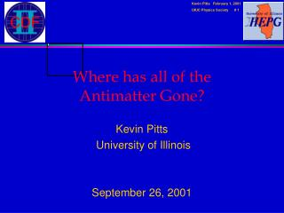 Where has all of the      Antimatter Gone?