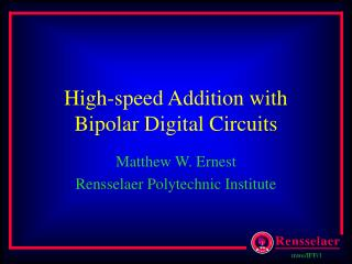 High-speed Addition with Bipolar Digital Circuits