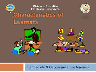 Characteristics of Learners