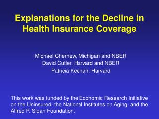 Explanations for the Decline in Health Insurance Coverage