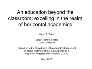 An education beyond the classroom: excelling in the realm of horizontal academics