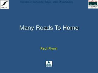 Many Roads To Home