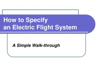 How to Specify  an Electric Flight System