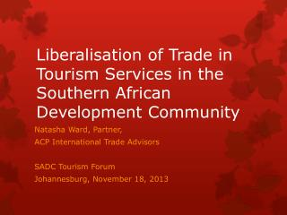 Liberalisation of Trade in Tourism Services in the Southern African Development Community