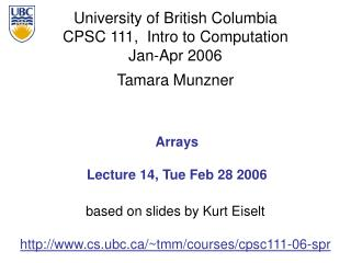 Arrays Lecture 14, Tue Feb 28 2006