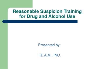 Reasonable Suspicion Training for Drug and Alcohol Use