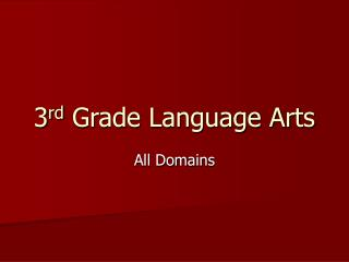 3rd Grade Language Arts