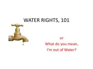 WATER RIGHTS, 101