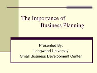 The Importance of  		Business Planning