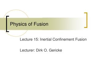 Physics of Fusion