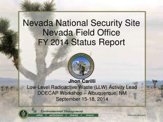 Nevada National Security Site Nevada Field Office FY 2014  Status Report