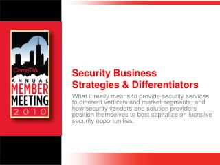 Security Business  Strategies & Differentiators
