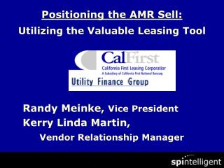 Positioning the AMR Sell: Utilizing the Valuable Leasing Tool