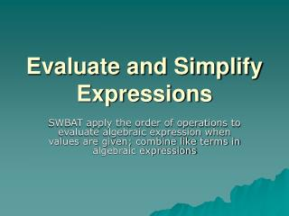 Evaluate and Simplify Expressions