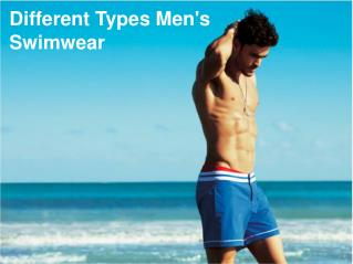 Different Types Men's Swimwear