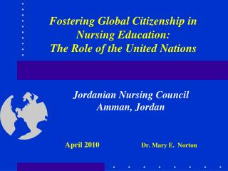 Fostering Global Citizenship in Nursing Education: The Role of the United Nations