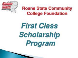 First Class Scholarship Program
