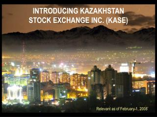 INTRODUCING KAZAKHSTAN STOCK EXCHANGE INC. (KASE)