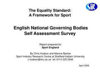 The Equality Standard:  A Framework for Sport English National Governing Bodies Self Assessment Survey