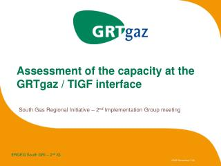 Assessment of the capacity at the GRTgaz / TIGF interface