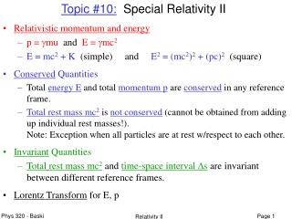 Topic #10:   Special Relativity II