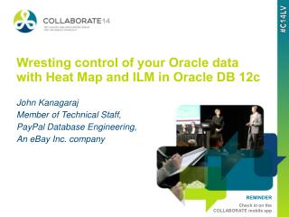 Wresting control of your Oracle data with Heat Map and ILM in Oracle DB 12c