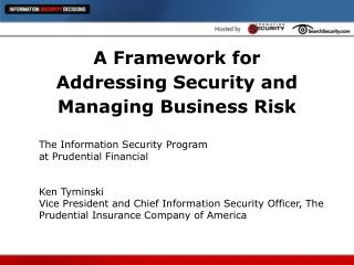 A Framework for  Addressing Security and  Managing Business Risk