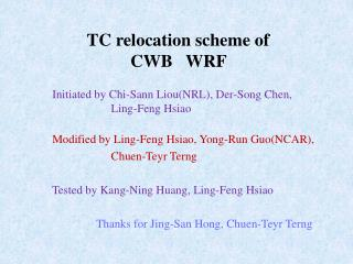 TC relocation scheme of  CWB   WRF