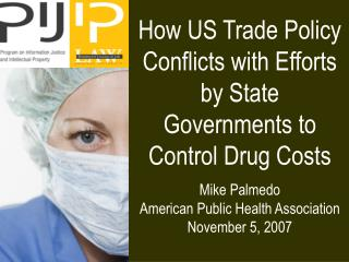 How US Trade Policy Conflicts with Efforts by State Governments to Control Drug Costs