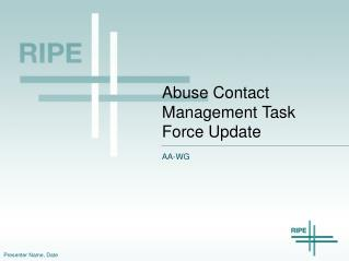 Abuse Contact Management Task Force Update